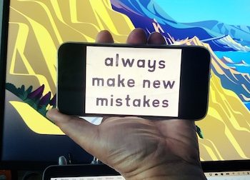 "iPhone image with saying ""make new mistakes"""