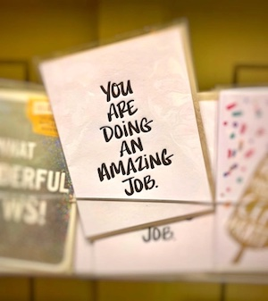 you are doing an amazing job card