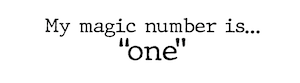 text of magic number one