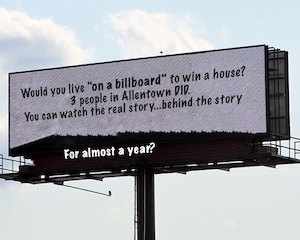 would you like on a billboard to win a house