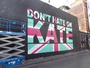 Don't hate Kate graffiti in London