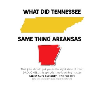 dad joke about two states for podcast promotion of street curb curiosity