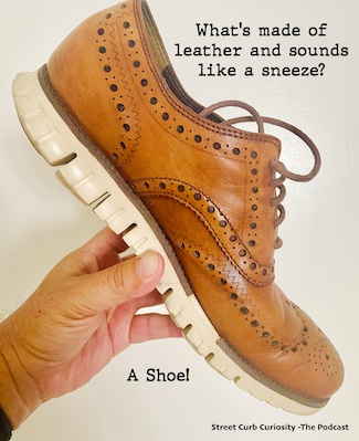 image of a leather shoe to pose a dad joke about sounds to promote a podcast